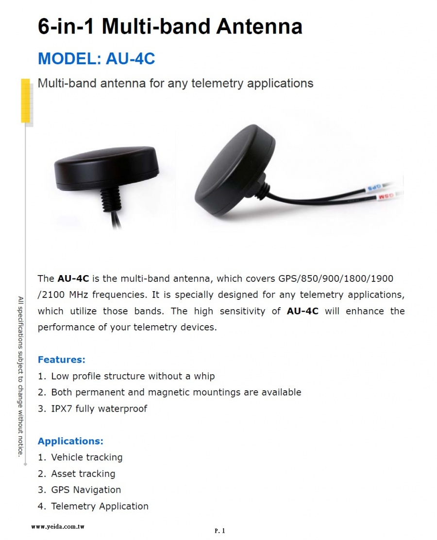 AU-4C 6-in-1 Multi-band Antenna covers GPS/850/900/1800/1900/2100 MHz frequencies 多頻段天線產品圖